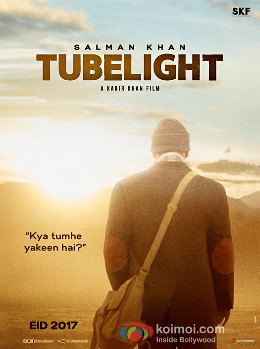 Tubelight First Look Poster: Salman Khan Asks 'Kya Tumhe Yakeen Hai?'