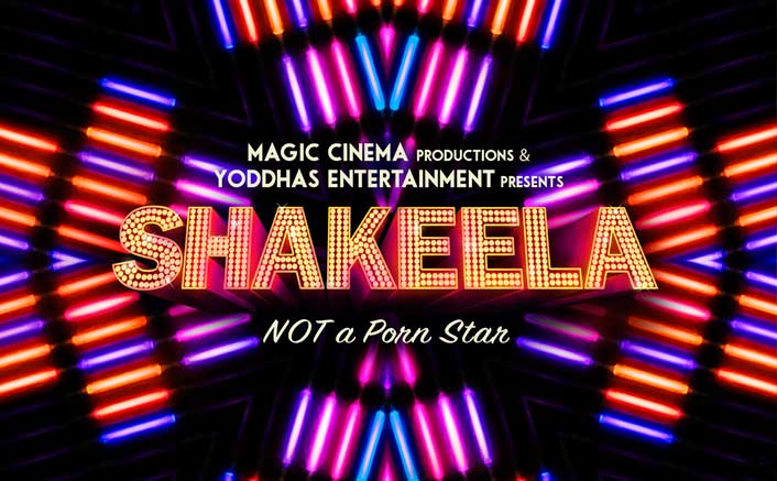 """Shakeela Biopic launches its first look - Goes Edgy with its Tag Line; """"Not A Porn Star"""""""